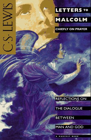 9780156508803: Letters to Malcolm: Chiefly on Prayer