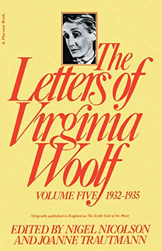 9780156508865: The Letters of Virgina Woolf: 5 (Letters of Virginia Woolf, 1932-1935)