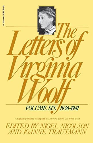9780156508872: The Letters of Virginia Woolf: 6 (Letters of Virginia Woolf, 1936-1941)