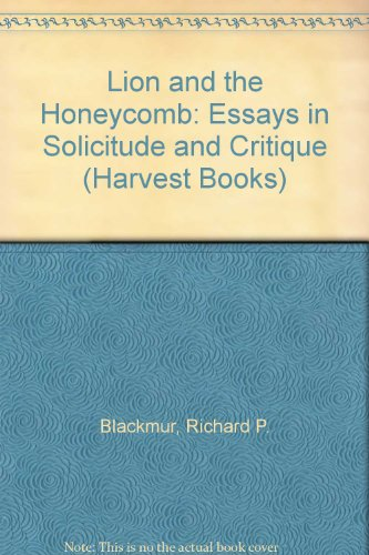 9780156525121: Lion and the Honeycomb: Essays in Solicitude and Critique (Harvest Books)