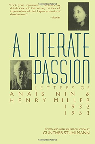 9780156527910: A Literate Passion: Letters of Anaïs Nin & Henry Miller, 1932-1953