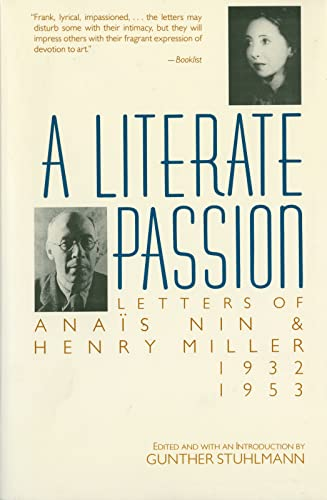 9780156527910: A Literate Passion: Letters of Anais Nin and Henry Miller 1932-1953