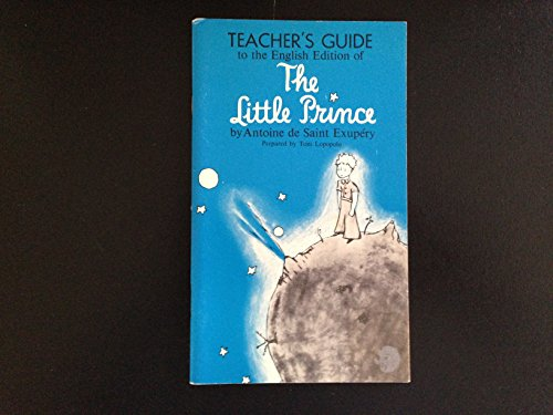 9780156528306: Teacher's Guide to the English Edition of The Little Prince