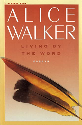 9780156528658: Living by the Word: Selected Writings, 1973-1987