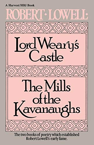 9780156535007: Lord Weary's Castle; The Mills of the Kavanaughs (Harvest/HBJ Book)