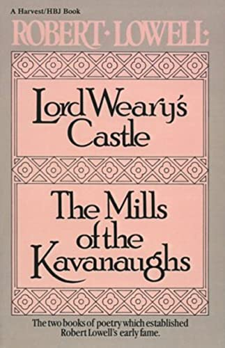 Lord Weary's Castle; The Mill of the Kavanaughs