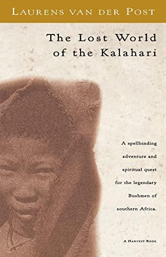 9780156537063: The Lost World of the Kalahari