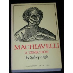 9780156550215: Machiavelli: A Dissection