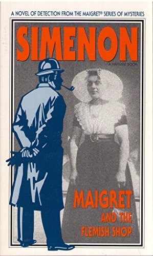 9780156551182: Maigret and the Flemish Shop