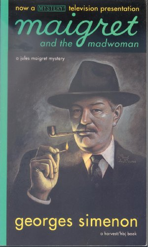 9780156551229: Maigret and the Madwoman