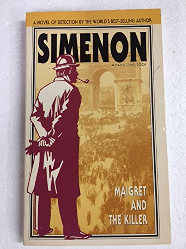 Maigret and the Killer (A Harvest/HBJ book): Simenon, Georges