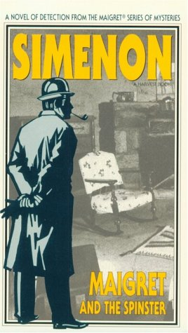 9780156551298: Maigret and the Spinster