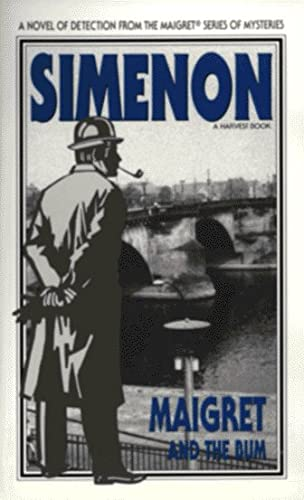 9780156551304: Maigret and the Bum (Variant Title = Maigret and the Dossier)