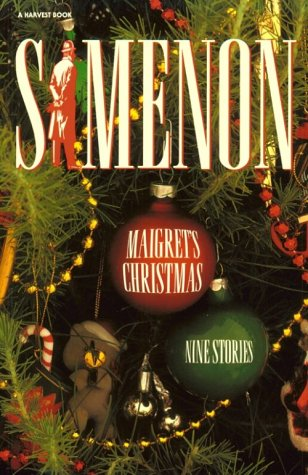 Maigret's Christmas (Helen & Kurt Wolff Book): Simenon, Georges