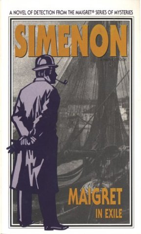 Maigret in Exile (Harvest Book): Simenon, Georges