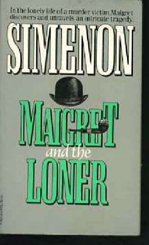 9780156551397: Maigret and the Loner