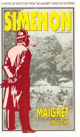 9780156551403: Maigret in Vichy (Harvest Book)