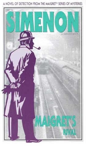9780156551410: Maigret's Rival