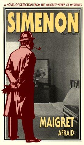 9780156551427: Maigret Afraid