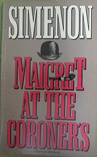 9780156551434: Maigret at the Coroner's