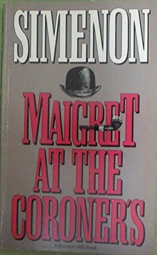 9780156551434: Maigret at the Coroner's