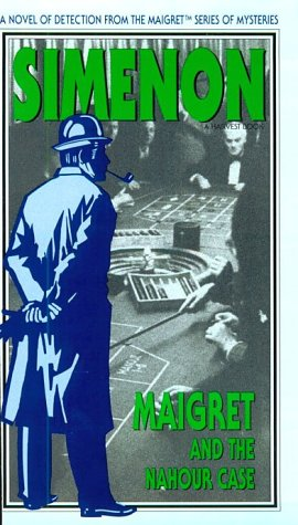 9780156551496: Maigret and the Nahour Case (Maigret Series of Mysteries)