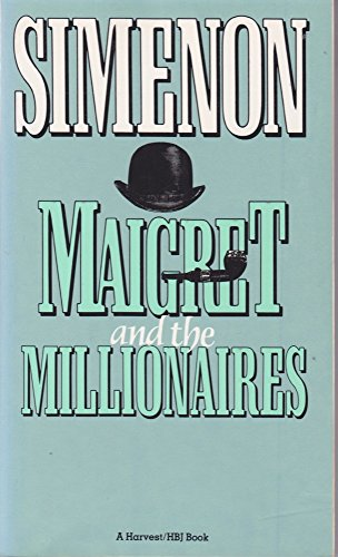 9780156551502: Maigret and the Millionaires