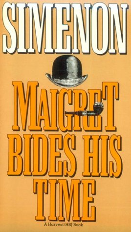 Maigret Bides His Time (English and French: Georges Simenon