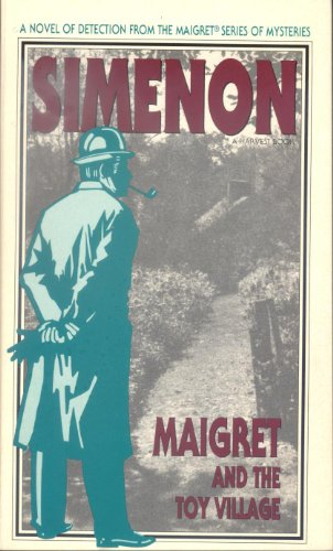 9780156551540: Maigret and the Toy Village (Harvest Book)