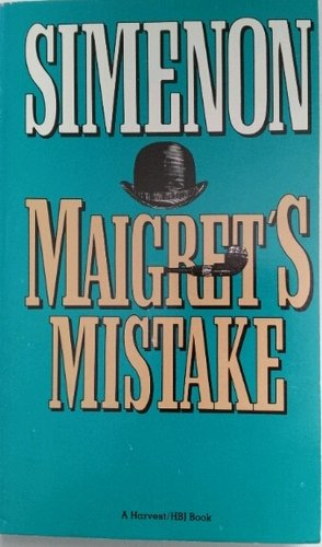 9780156551557: Maigret's Mistake (English and French Edition)