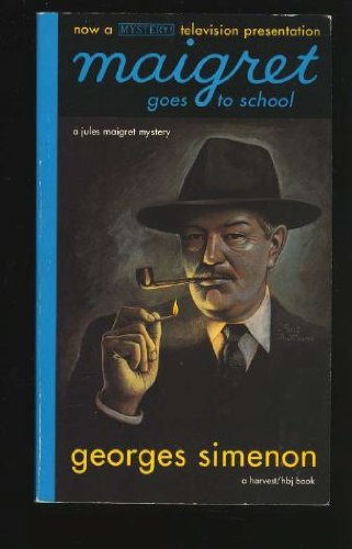 9780156551564: Maigret Goes to School (English and French Edition)