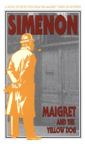 9780156551571: Maigret and the Yellow Dog