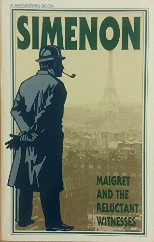 9780156551595: Maigret and the Reluctant Witnesses