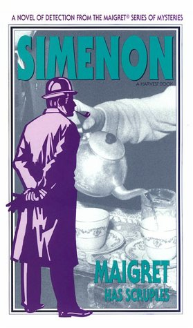 9780156551601: Maigret Has Scruples