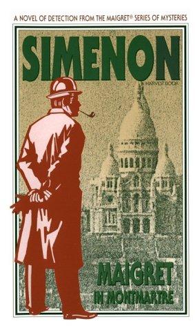 9780156551625: Maigret in Montmartre