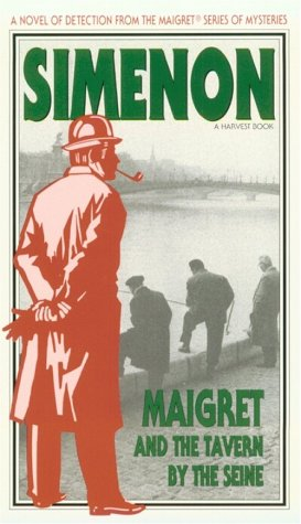 9780156551649: Maigret and the Tavern by the Seine