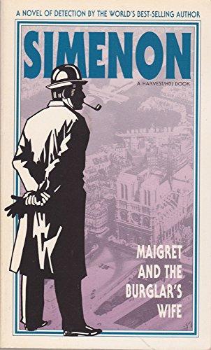 Maigret and the Burglar's Wife: Georges Simenon