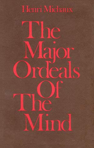 9780156552509: The Major Ordeals of the Mind- and the Countless Minor Ones
