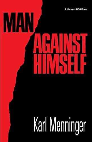 9780156565141: Man Against Himself