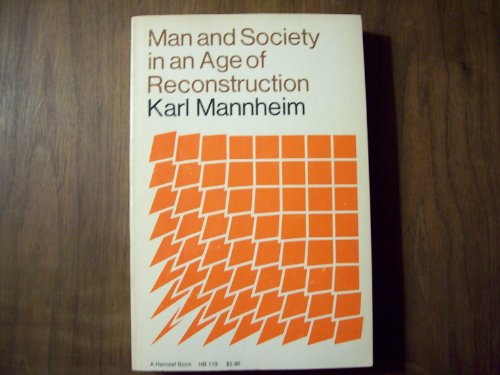 9780156569200: Man and Society: In an Age of Reconstruction: Studies in Modern Social Structure (Harvest Book)