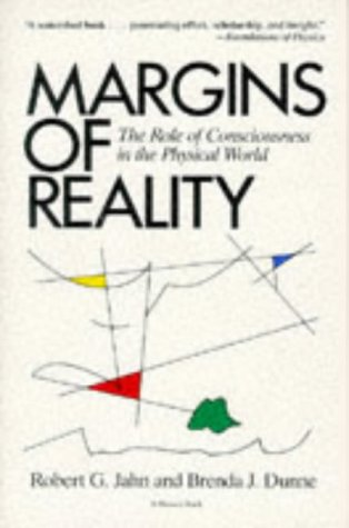 9780156572460: Margins Of Reality: The Role of Consciousness in the Physical World