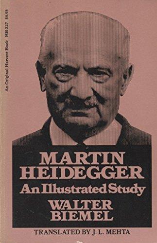 Martin Heidegger: An illustrated study (An Original Harvest book ; HB 327): Walter Biemel