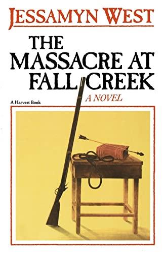 9780156576819: The Massacre at Fall Creek