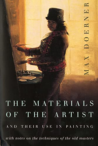 The Materials of the Artist and Their: Max Doerner
