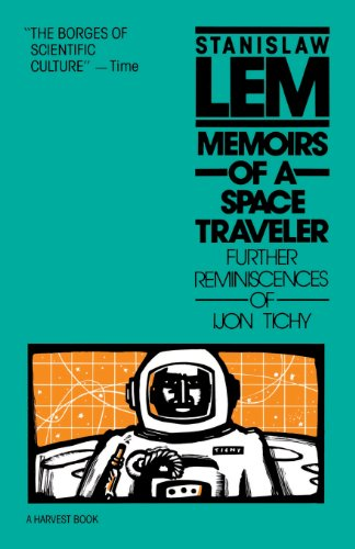 9780156586351: Memoirs of a Space Traveler: Further Reminiscences of Ijon Tichy