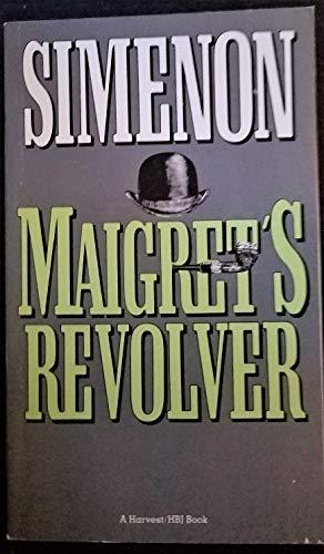 9780156595568: Maigret's Revolver