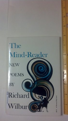 MIND-READER (THE) New Poems: Wilbur, Richard