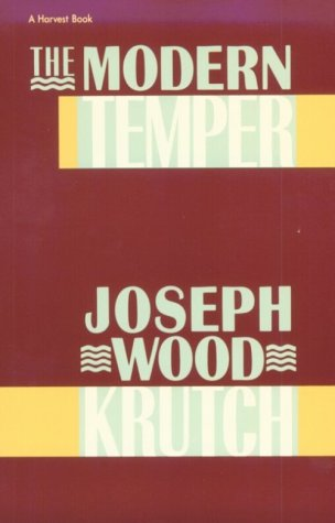 9780156617574: Modern Temper: A Study and a Confession