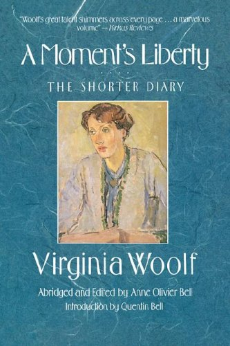 9780156619127: A Moment's Liberty: The Shorter Diary