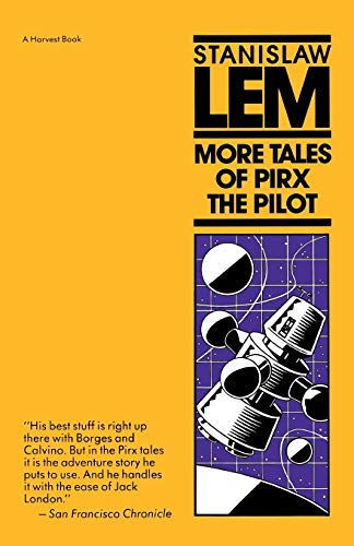 9780156621434: More Tales Of Pirx The Pilot (Harvest Book)